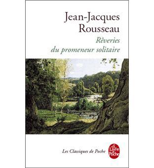 """Couverture du livre """"Rêveries d'un promeneur solitaire"""" de Jean-Jacques Rousseau"""
